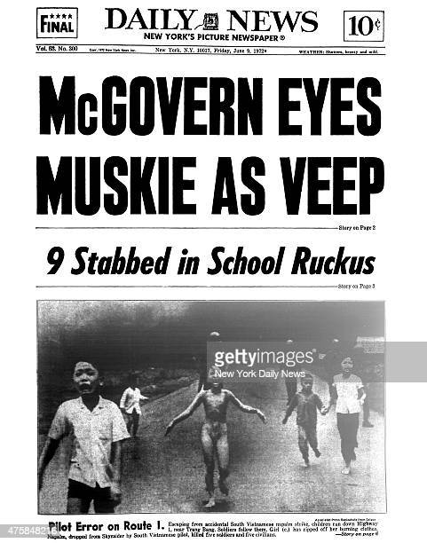 Daily News front page June 9 Headline McGOVERN EYES MUSKIE AS VEEP 9 Stabbed in School Ruckus Pilot Error on Route 1 Escaping from accidental South...