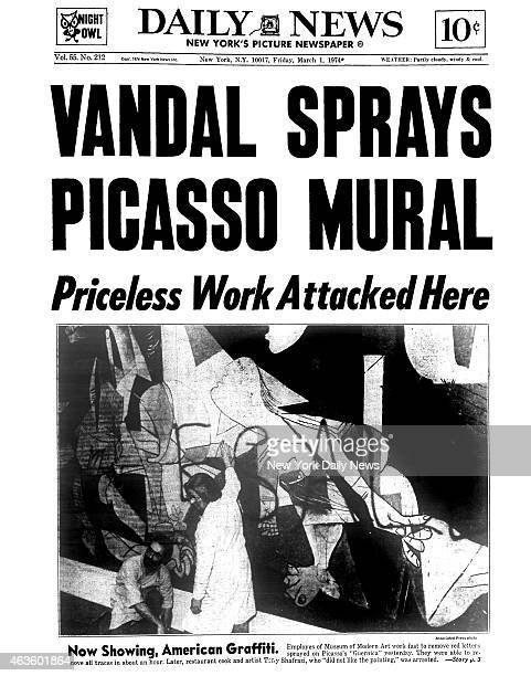 Daily News front page March 1 Headline VANDAL SPRAYS PICASSO MURAL Priceless Work Attacked Here Now Showing American Graffiti Employes of Museum of...