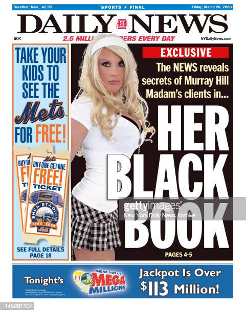 NY Daily News front page March 28 2008 Headline read HER BLACK BOOK The Murray Hill madam's black book didn't contain just names and telephone...