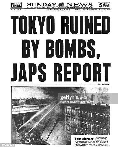 Daily News Front page May 27 Headline TOKYO RUINED BY BOMBS JAPS REPORT Four Alarmer While batteries of firemen turn hoses on burning building at 610...