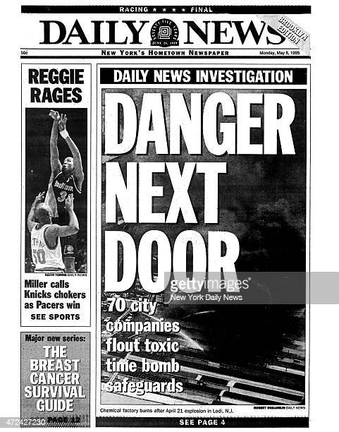 Daily News front page May 8 Headline Daily News Investigatioin DANGER NEXT DOOR 70 city companies flout toxic time bomb safeguards Chemical factory...