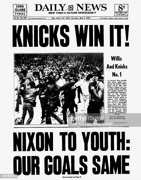 Daily News front page May 9 Headline: KNICKS WIN IT!, Willis And Knicks No.1, As berserk fans cascade onto floor, police surround the Knicks' Willis...