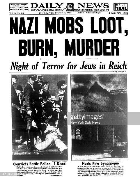Daily News front page November 11 Headline NAZI MOBS LOOT BURN MURDER Night of Terror for Jews in Reich