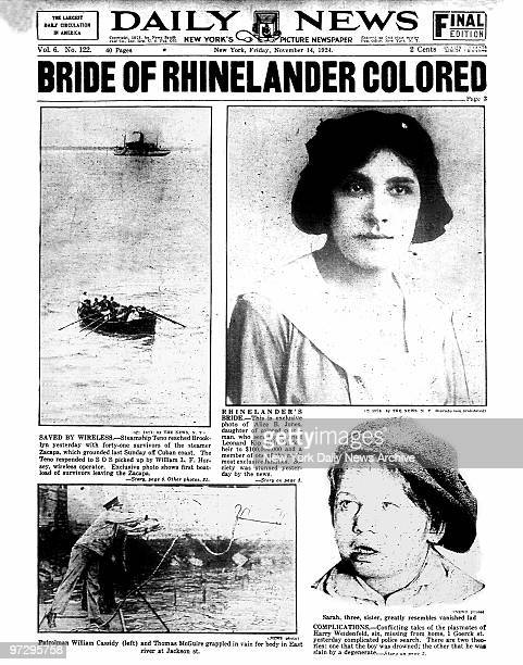 Daily News front page November 14 Headline BRIDE OF RHINELANDER COLORED This is exclusive photo of Alice B Jones daughter of colored coachman who...