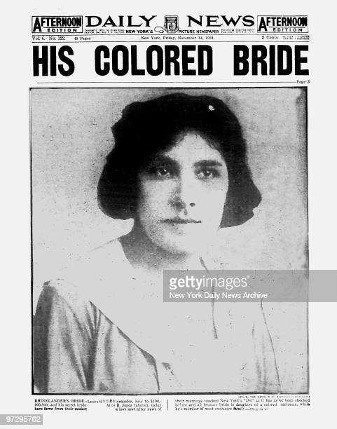 Daily News front page November 14 Headline HIS COLORED BRIDE This is exclusive photo of Alice B Jones daughter of colored coachman who secretly...