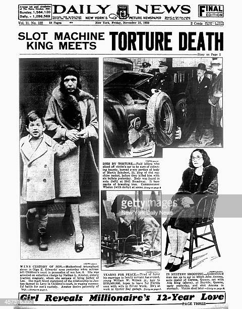 Daily News front page November 15 1929 Headline SLOT MACHINE KING MEETS TORTURE DEATH Dies By TorturePaid killers who sliced off victim's ear to be...