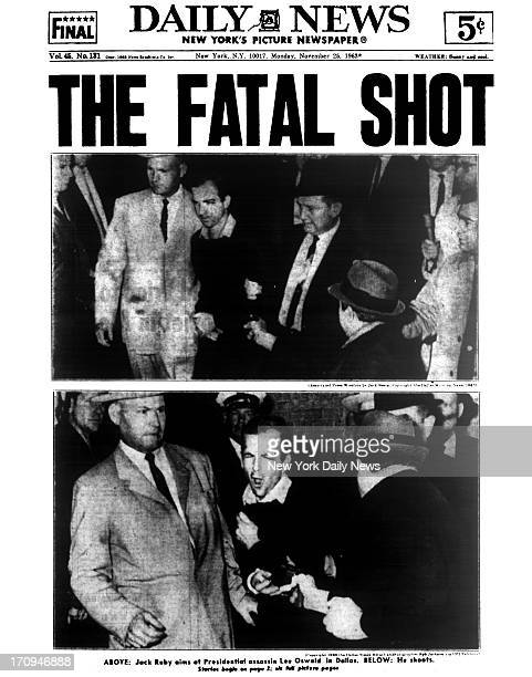 Daily News front page November 25 1963 Headline THE FATAL SHOT Jack Ruby aims at Presidential assassin Lee Oswald in Dallas and shoots