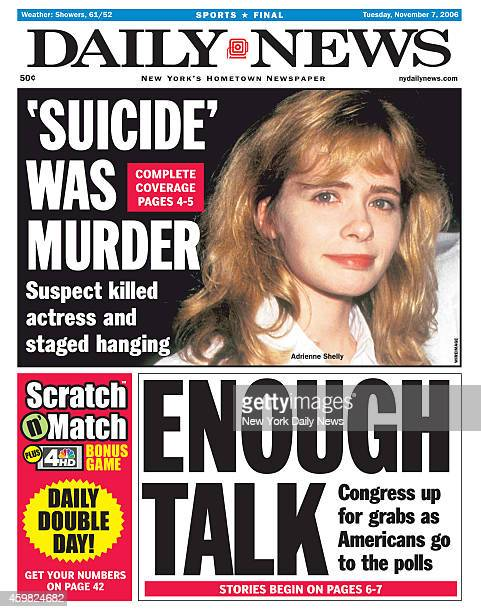 Daily News front page November 7 Headline 'SUICIDE' WAS MURDER Suspect killed actress and staged hanging Adrienne Shelly