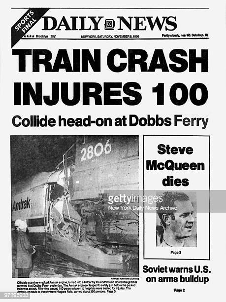 Daily News front page November 8 Headline TRAIN CRASH INJURES 100 Collide headon at Dobbs Ferry Officials examine wrecked Amtrak engine turned into a...
