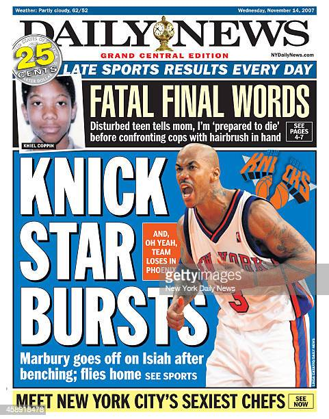 Daily News front page Novemer 14 Headline KNICK SSTAR BURSTS Marbury goes off on Isiah after benching flies home Stephon Marbury Isiah Thomas