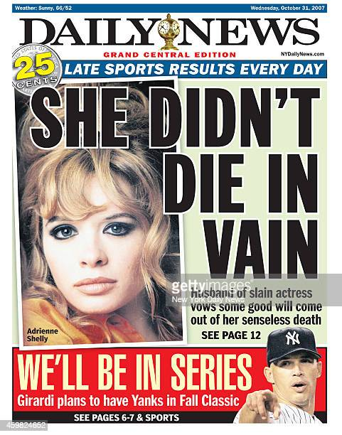 Daily News front page October 31 Headline SHE DIDN'T DIE IN VAIN Husband of slain actress vows some good will come out of her senseless death...