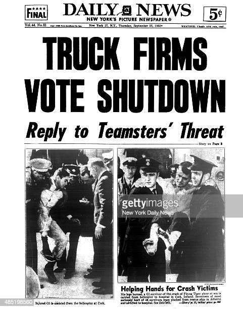 Daily News front page September 27 Headline TRUCK FIRMS VOTE SHUTDOWN Reply to Teamsters' Threat Helping Hands for Crash Victims His legs burned a GI...