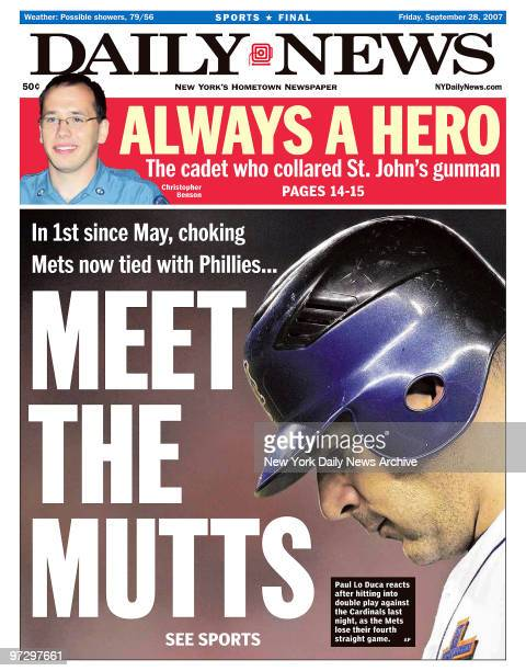 Daily News front page September 28 Headline MEET THE MUTTS In 1st since May chocking Mets now tied with Phillies Paul Lo Duca reacts after hitting...