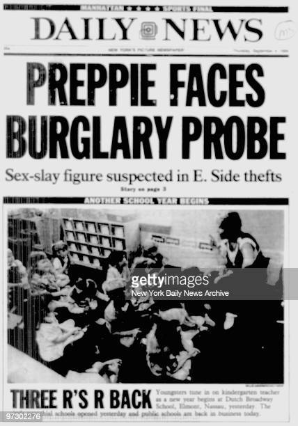 Daily News front page September 4 Headline PREPPIE FACES BURGLARY PROBE SEXSLAY FIGURE SUSPECT IN E SIDE THEFT Robert Chambers trial