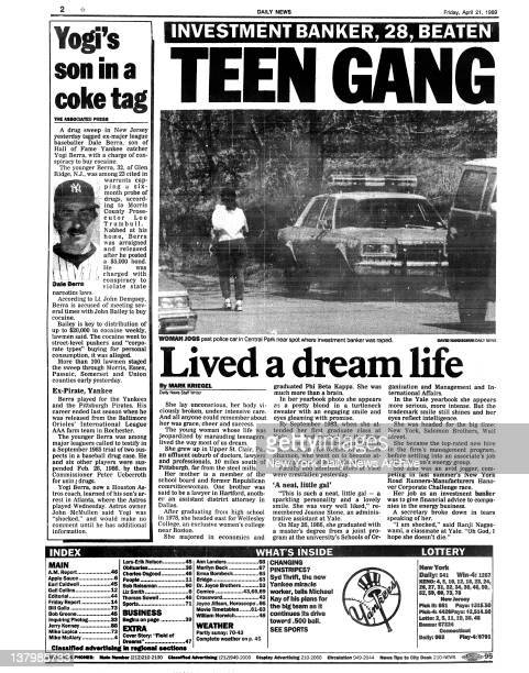 Daily News page 2 April 21 Headline Investment Banker 28 Beaten and Left Unconscious By A Dozen Youths TEEN Lived a dream life 'She put up terrific...
