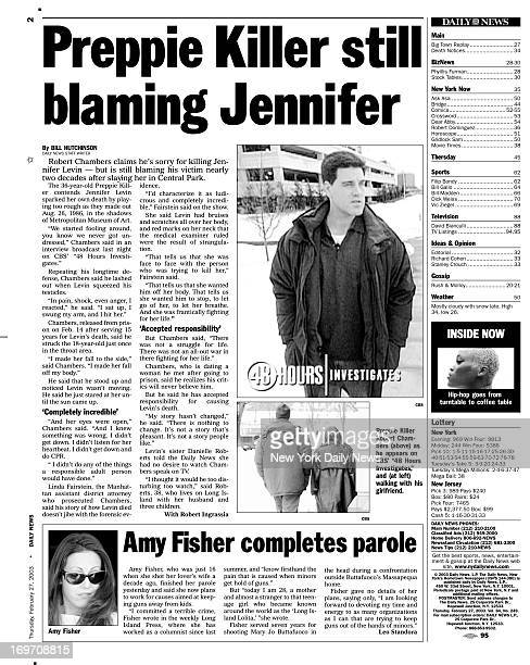 Daily News page 2 February 27 Headline Preppie Killer Robert Chambers still blaming Jennifer Levin nearly two decades after slaying her in Central...