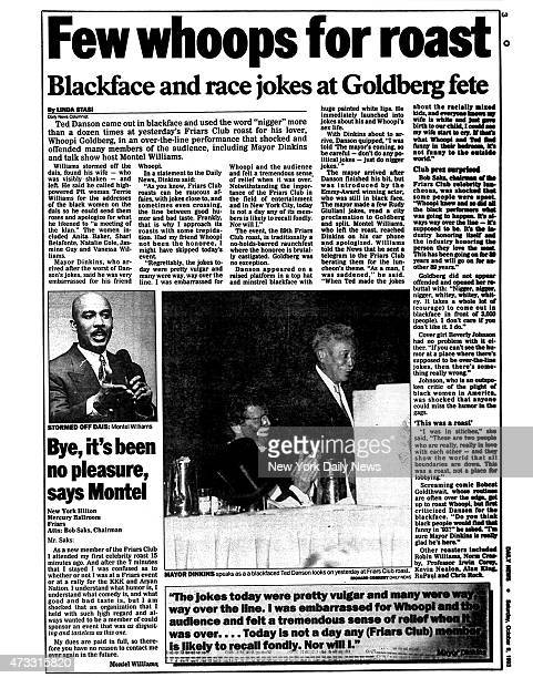 Daily News page 3 October 9 Headline Few whoops for roasts Blackface and race jokes at Goldberg fete Bye it's been no pleasure say Montel Ted Danson...