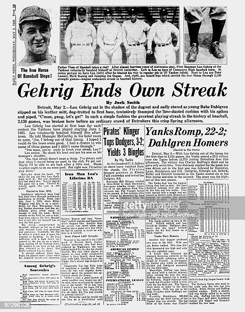 Daily News page 58 dated May 3 Headlines Gehrig Ends Own Streak The Iron Horse Of Baseball Stops Lou Gehrig