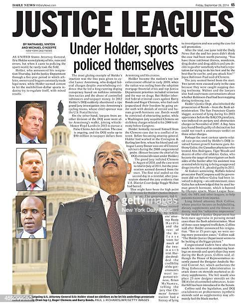 Daily News page 65 September 26 Headline JUSTICE LEAGUES Under Holder sports policed themselves For most part outgoing US Attorney Eric Holder stood...