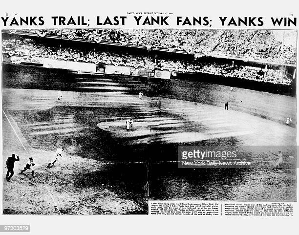 Daily News pages 22 23 dated Oct 6 Headlines YANKS TRAIL LAST YANK FANS YANKS WIN It's the ninth inning of the fourth World Series game at Ebbets...