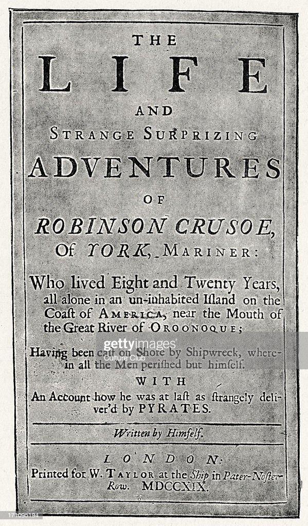 Daniel Defoe - 'Robinson Crusoe' - title page - first edition : News Photo