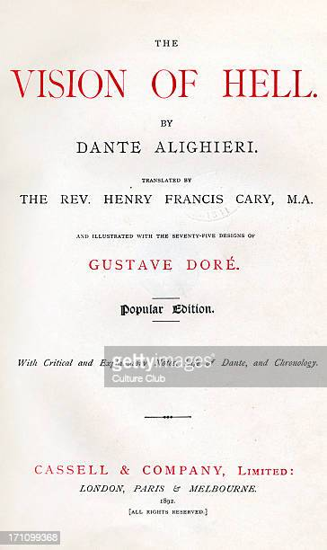 Dante Alighieri La Divina Commedia L'Inferno Title page in English 'The Vision of Hell' Published London 1892 Dante Italian poet c 29 May 1265 –...