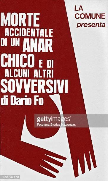 Dario Fo Poster for 'Morte accidentale di un anarchico e di alcuni altri sovversivi' ; represented for the first time December 5, 1970. The play was...
