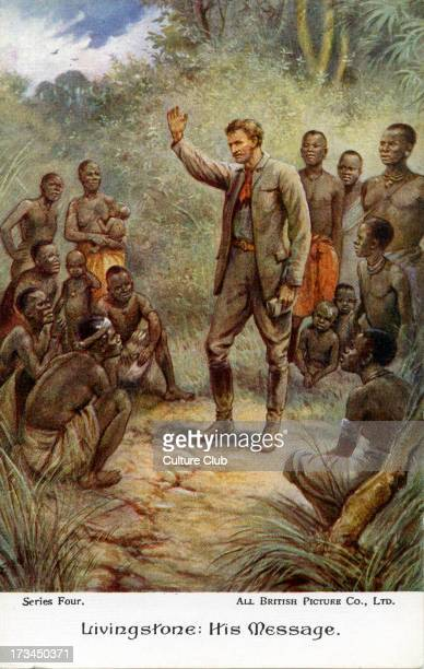 David Livingstone in the African continent Caption reads 'Livingstone His Message' D Livingstone Scottish medical missionary b 1813 d 1873