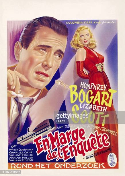 Dead Reckoning poster from left on Belgian poster art Humphrey Bogart Lizabeth Scott 1947