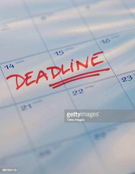 Deadline written on calendar