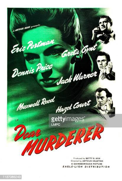 Dear Murderer poster British poster Greta Gynt right from top Eric Portman Maxwell Reed Dennis Price 1947