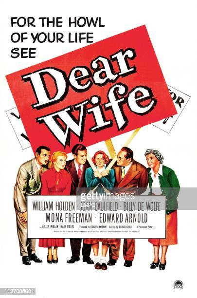 Dear Wife, poster, US poster, from left: Billy De Wolfe, Joan Caulfield, William Holden, Mona Freeman, Edward Arnold, Mary Philips, 1949.