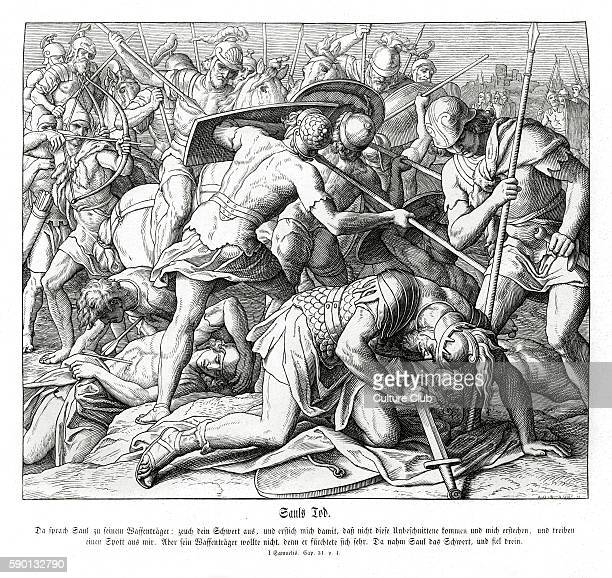 Death of Saul 1 Samuel chapter XXXI verse 4 'Then said Saul unto his armourbearer Draw thy sword and thrust me through therewith lest these...