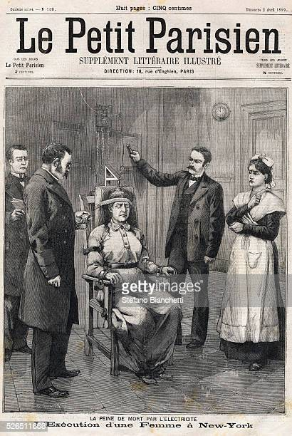 Death penalty by electrocution Execution of a woman by electric chair in New York USA Engraving Frontpage of French newspaper Le Petit Parisien...