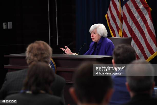 WASHINGTON Dec 13 2017 US Federal Reserve Chair Janet Yellen speaks during a news conference in Washington DC the United States on Dec 13 2017 The US...