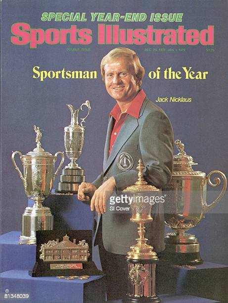 December 25 1978 January 1 1979 Sports Illustrated via Getty Images Cover Golf Sportsman of the Year Casual portrait of Jack Nicklaus with trophies...