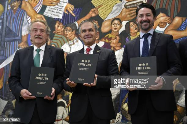 Decio de Maria president of the Mexican Football Federation Mexico City Mayor Miguel Angel Mancera and Yon de Luisa director of the joint bid for the...
