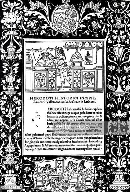 Dedication in the Histories by Herodotus. Translated into Latin by Lorenzo Valla, Venice 1494. Herodotus was a Greek historian who lived in the fifth...