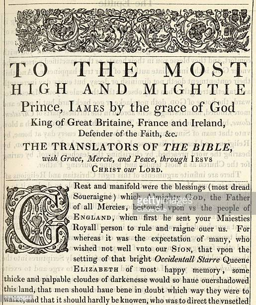 Dedication of The Holy Bible published 1611 known as the King James' version 'To the Most High and Mighties Prince James by the grace of God King of...