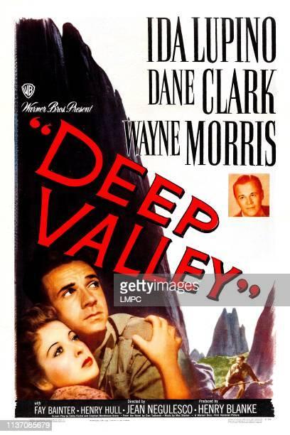 Deep Valley, poster, US poster, from left: Ida Lupino, Dane Clark, Wayne Morris, 1947.