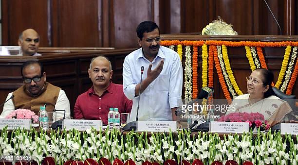 Delhi Chief Minister Arvind Kejriwal addresses the MLAs with Lok Sabha Speaker Sumitra Mahajan Deputy Chief Minister Manish Sisodia and Leader of...