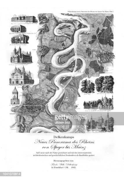 Delkenkamps neues Panorama des Rheins von Speyer bis Mainz, aufs Neue nach der Natur gezeichnet und mit den interessantesten architektonischen und...
