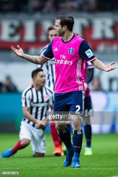 Dennis Diekmeier of Hamburg reacts during the Bundesliga match between Eintracht Frankfurt and Hamburger SV at CommerzbankArena on March 18 2017 in...