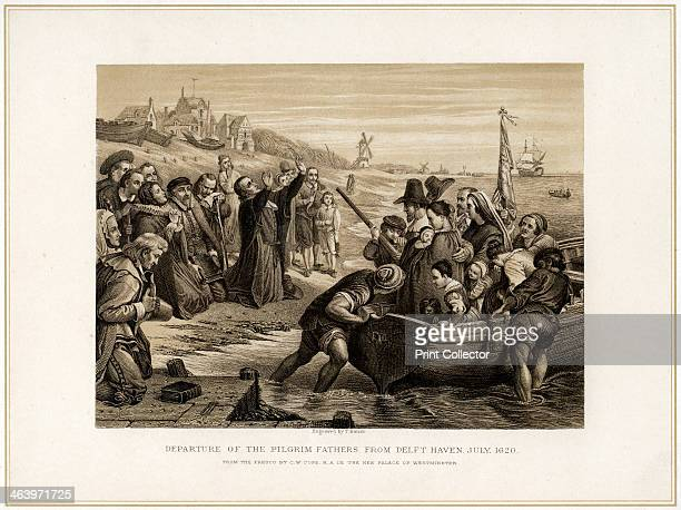 'Departure of the Pilgrim Fathers from Delft Haven July 1620' The Pilgrim Fathers members of the English Separatist Church sect of Puritans fled...