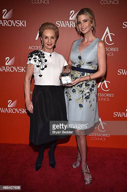 Designer Carolina Herrera poses with Ivanka Trump Real Estate Developer and her Breakthrough Award at 19th Annual Accessories Council ACE Awards on...