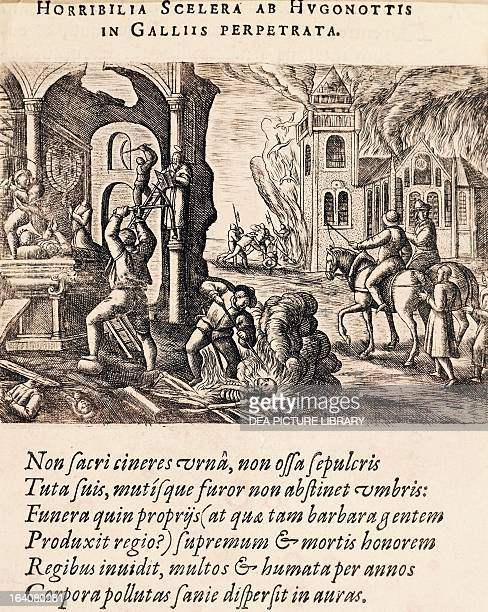 Destruction and torture by the Huguenots engraving French Wars of Religion France 16th century