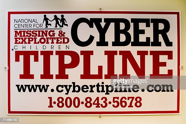 A detail of a CyberTipline sign which handles leads from individuals reporting the sexual exploitation of children on February 28 2005 at the...