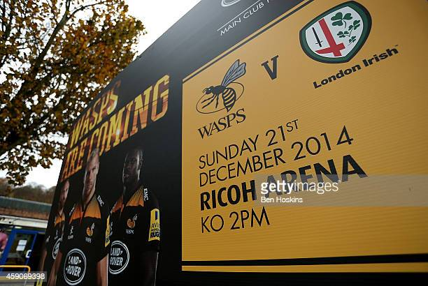 Detailed view of a sign outside the ground ahead of the Aviva Premiership match between Wasps and London Welsh at Adams Park on November 16, 2014 in...