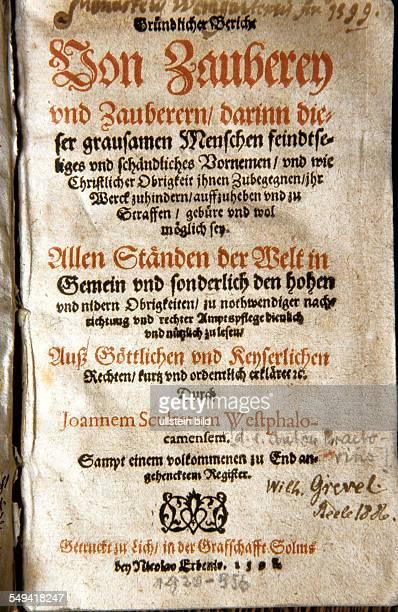 DEU Deutschland Essen das Buch Gruendlicher Bericht ueber Zauberey und Zauberer bzw Klageschrift des protestantischen Predigers Anton Praetorius...