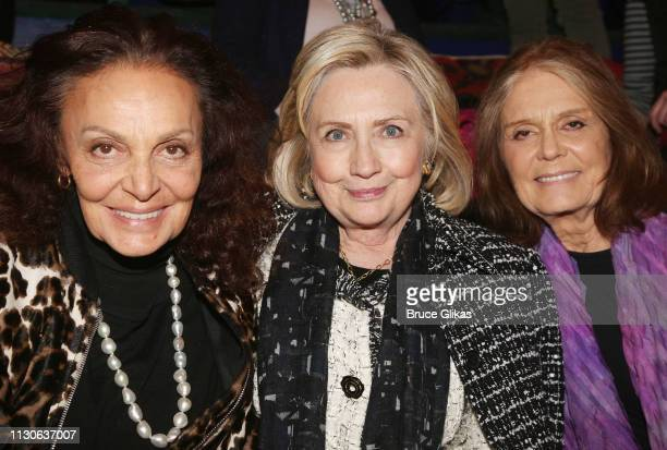 Diane von Furstenberg Hillary Rodham Clinton and Gloria Steinem attend a performance of 'Gloria A Life' at The Daryl Roth Theater in honor of...